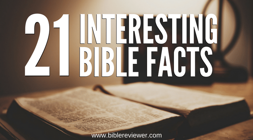 21 interesting bible facts